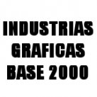 INDUSTRIAS GRAFICAS BASE 2000